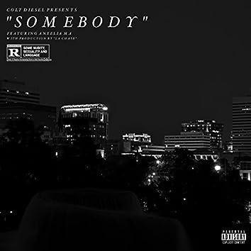 Somebody (feat. Aneelia Ma)