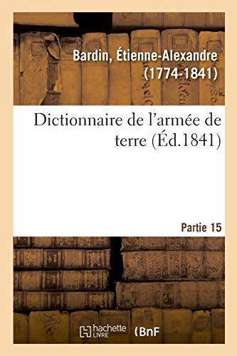 Dictionnaire de l'armée de terre. Partie 15