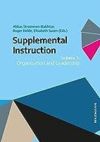 Supplemental Instruction: Volume 3: Organisation and Leadership