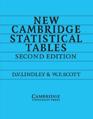 New Cambridge Statistical Tables 2nd (second) Edition by Lindley, Dennis V., Scott, William F. [1995]