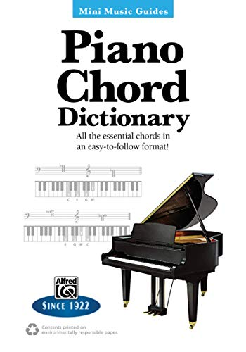 Piano Chord Dictionary | Keyboard / Klavier | Buch: All the Essential Chords in an Easy-To-Follow Format! (Mini Music Guides)