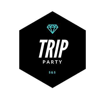 Trip Party