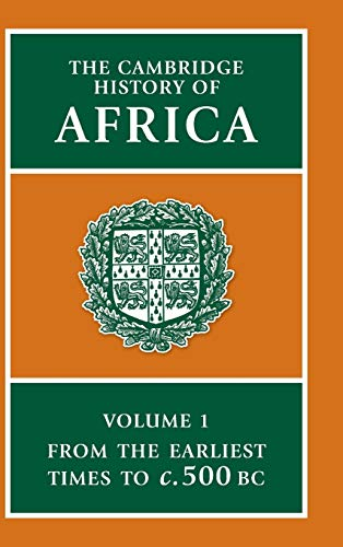The Cambridge History of Africa, Volume 1: From the Earliest Times to c. 500 B.C.