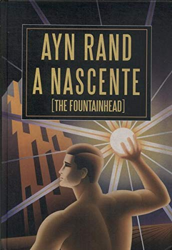 Nascente, A - The Fountainhead