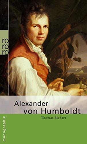 Alexander von Humboldt: Humboldt, Alexander Von