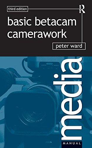 Basic Betacam Camerawork (Media Manual)