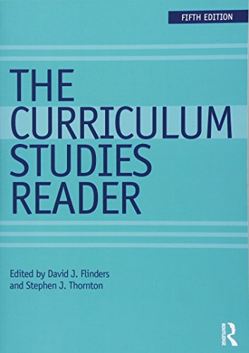 Compare Textbook Prices for The Curriculum Studies Reader 5 Edition ISBN 9781138121461 by Flinders, David J.,Thornton, Stephen