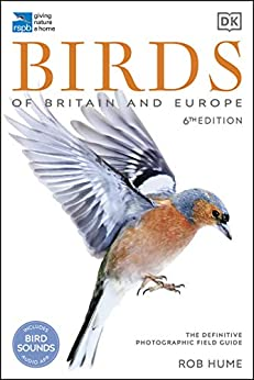RSPB Birds of Britain and Europe: The Definitive Photographic Field Guide by [Rob Hume]