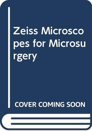 Zeiss Microscopes for Microsurgery