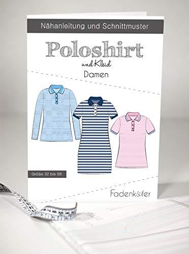 Schnittmuster Fadenkäfer Poloshirt & Kleid Damen Gr. 32 bis 58 Papierschnittmuster