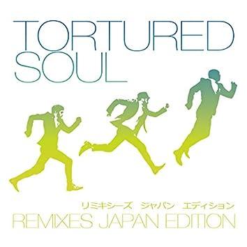 Tortured Soul - Remixes (Japan Edition)