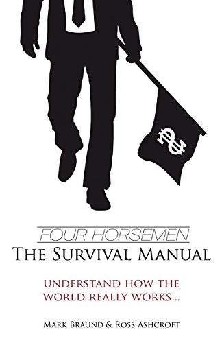 Four Horsemen: The Survival Manual