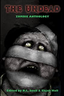 The Undead: Zombie Anthology (English Edition