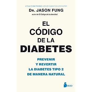 buy  El código de la diabetes: Prevenir y revertir la ... Books