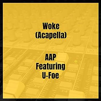 Woke (Acapella)