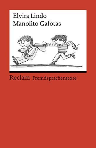 Manolito Gafotas: Spanischer Text mit deutschen Worterklärungen. B1 – B2 (GER)