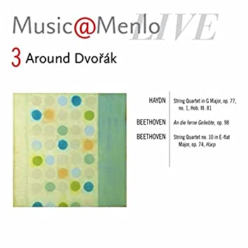 Music@Menlo, Around Dvořák, Vol. 3 (Live)