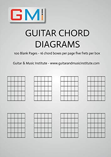 Guitar Chord Diagrams: 100 Pages - 16 chord boxes per page five frets per box: Blank Chord Box Book For Guitarists