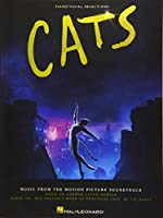 Cats: Piano/Vocal Selections from the Motion Picture Soundtrack (Piano Vocal Selections)