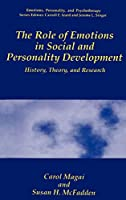 The Role of Emotions in Social and Personality Development: History, Theory, and Research (Emotions, Personality, and Psychotherapy)