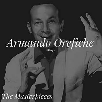 Armando Orefiche Plays - The Masterpieces