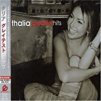 Greatest Hits by Thalia (2004-02-25)