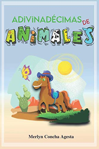 ADIVINADÉCIMAS DE ANIMALES: Adivinanzas en Verso Ilustradas