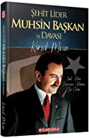 Sehit Lider Muhsin Baskan ve Davasi