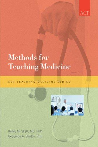 Methods for Teaching Medicine (ACP Teaching Medicine Series)