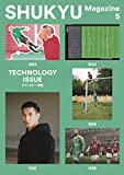 SHUKYU Magazine TECHNOLOGY ISSUE