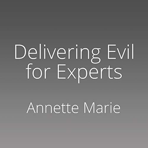 Delivering Evil for Experts cover art