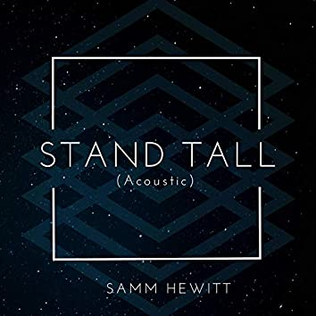 Stand Tall (Acoustic)