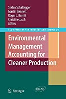 Environmental Management Accounting for Cleaner Production (Eco-Efficiency in Industry and Science)