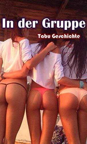 In der Gruppe - Tabu Sexgeschichte (German Edition) PDF Books