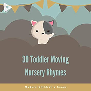 30 Toddler Moving Nursery Rhymes