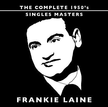 FRANKIE LAINE COMPLETE 1950's SINGLES MASTERS