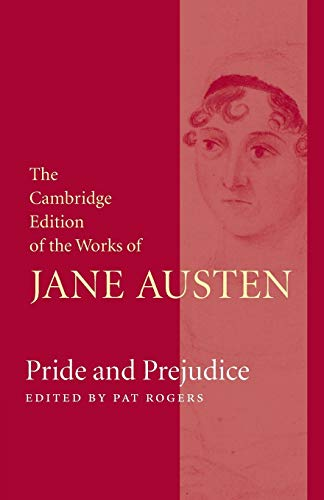 Compare Textbook Prices for Pride and Prejudice The Cambridge Edition of the Works of Jane Austen Annotated Edition ISBN 9781107620483 by Austen, Jane,Rogers, Pat