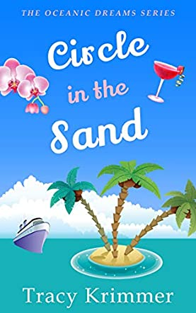 Circle in the Sand: A Romantic Comedy