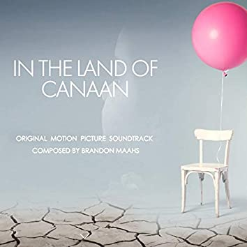 In the Land of Canaan (Original Motion Picture Soundtrack)