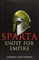 Sparta: Unfit for Empire 404-362 BC