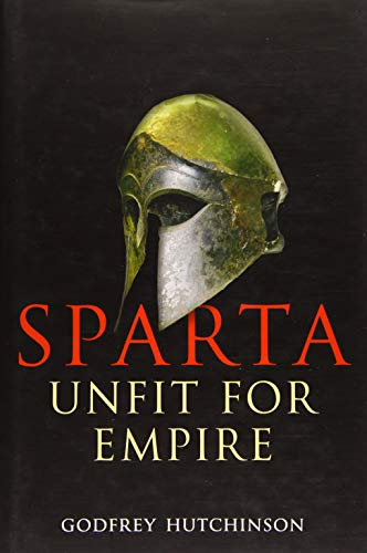 Sparta: Unfit for Empire