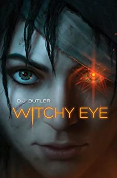 Witchy Eye (Witchy Eye Series Book 1) by [D. J. Butler]