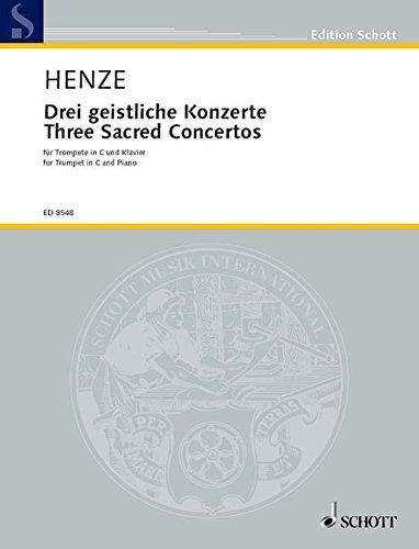 Drei geistliche Konzerte: für Trompete und Klavier. Trompete in C und Klavier. (Edition Schott)