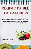 Régime Faible En Calories