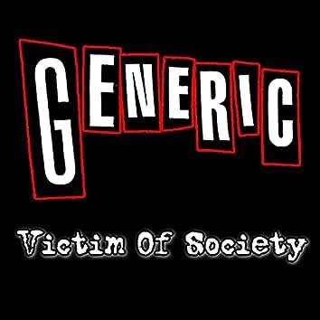 Victim Of Society