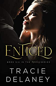 Enticed: A Billionaire Romance (The ROGUES Billionaire Book 6) by [Tracie Delaney]