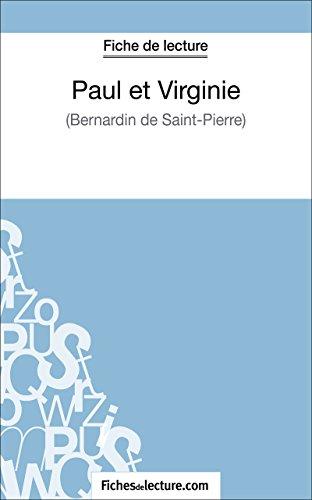 Paul et Virginie de Bernardin de Saint-Pierre (Fiche de lecture): Analyse complète de l'oeuvre (FICHES DE LECTURE)