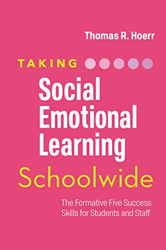 Compare Textbook Prices for Taking Social-Emotional Learning Schoolwide: The Formative Five Success Skills for Students and Staff  ISBN 9781416628378 by Hoerr, Thomas R.