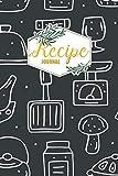 Recipe Journal: My Favorite Recipes Blank Cookbook to Write In