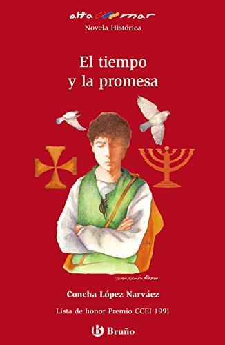 El tiempo y la promesa (Castellano - A PARTIR DE 12 AÑOS - ALTAMAR)